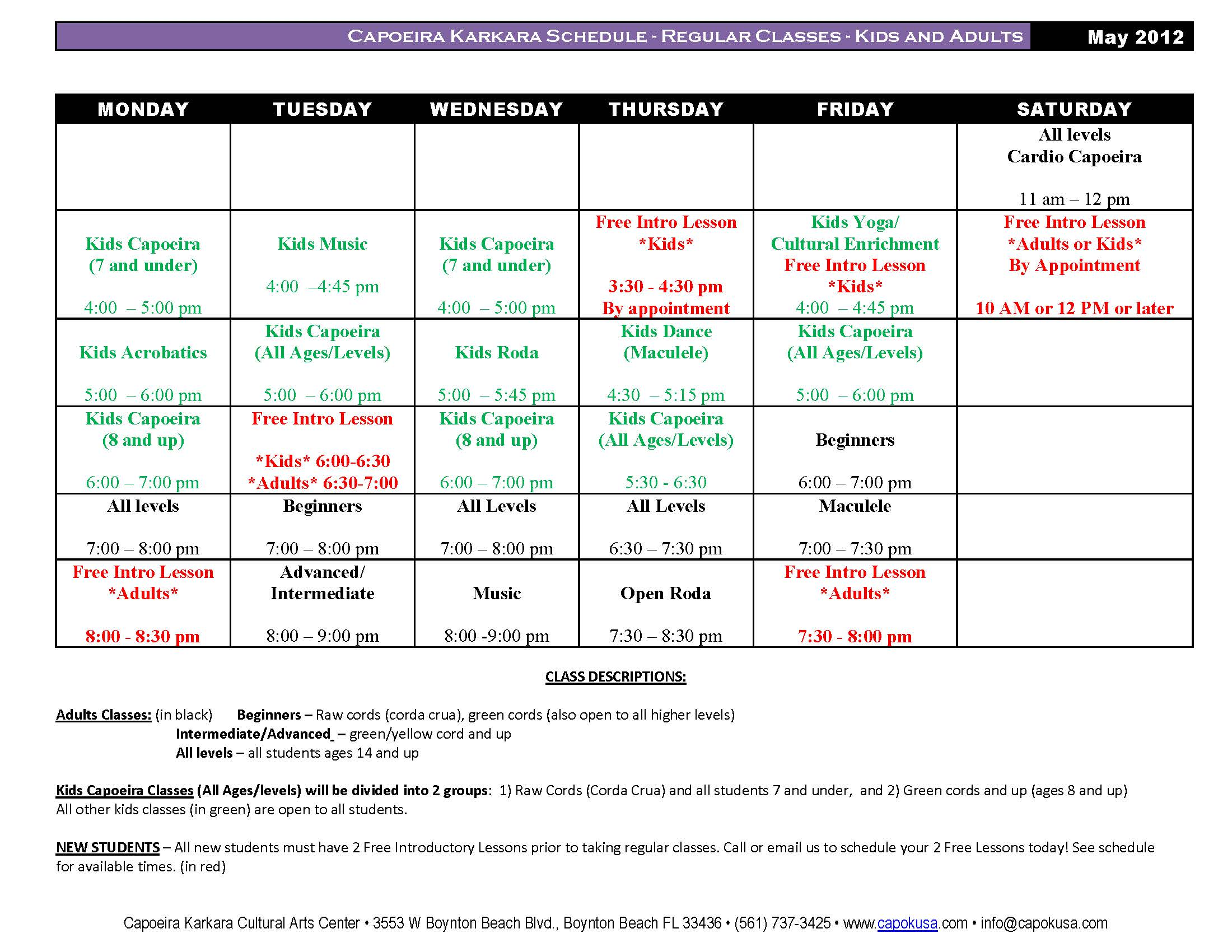 Class Schedule Kids and Adults Classes NEW AS OF 5/7/12