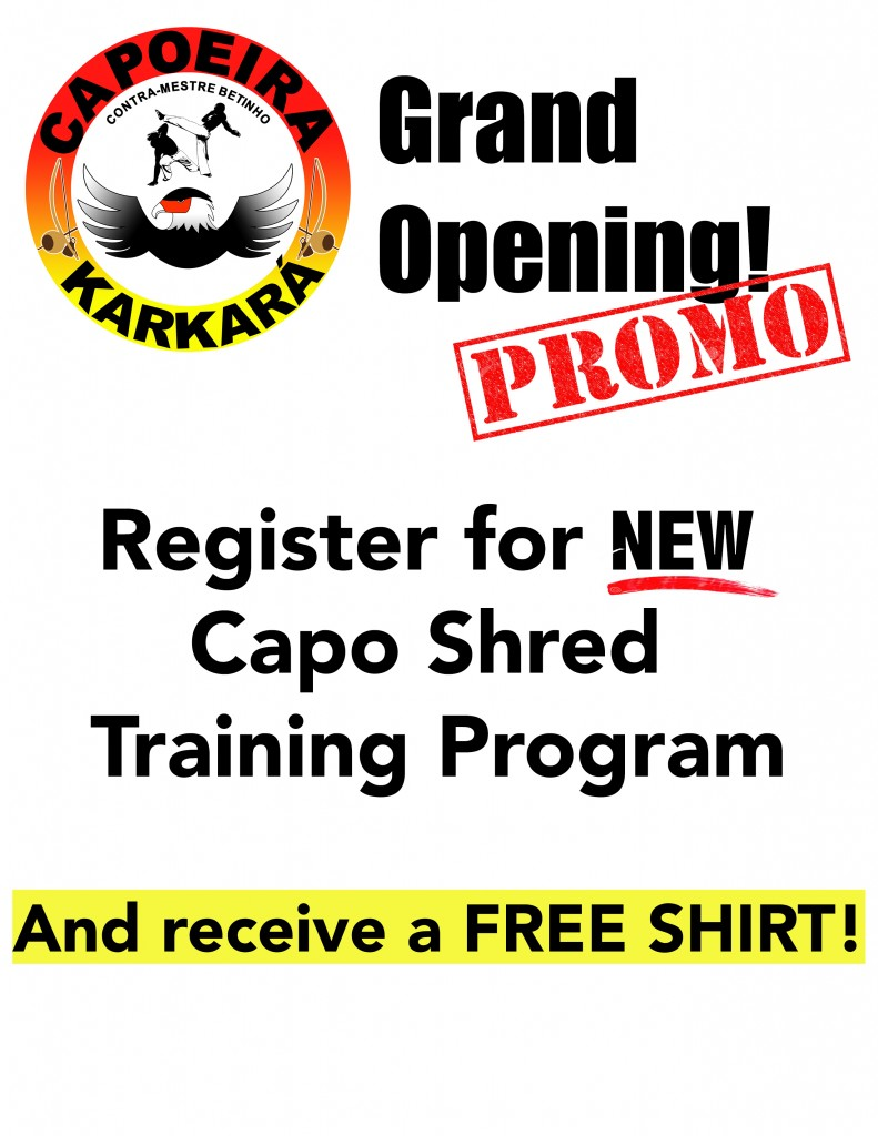 Capoeira Karkara Grand Opening Capo Shred Promo Flyer